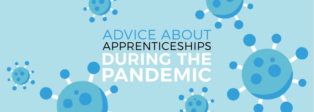 Covid Advice Banner2 1004x360 - Advice about apprenticeships during the Coronavirus pandemic