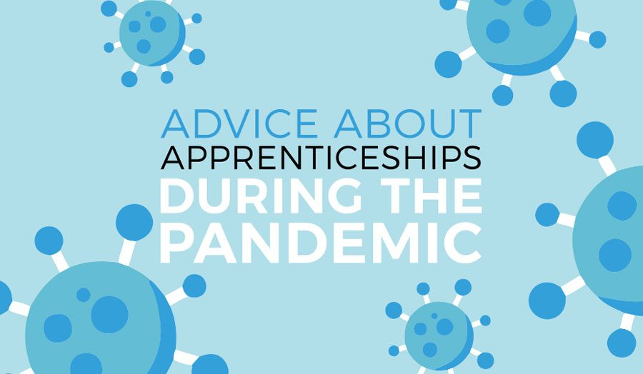 Covid Advice Banner2 900x524 - Advice about apprenticeships during the Coronavirus pandemic